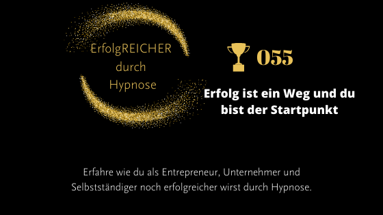 EDH055 Erfolg ist ein Weg und du bist der Startpunkt