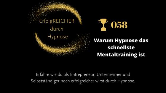 EDH058 Warum Hypnose das schnellste Mentaltraining ist