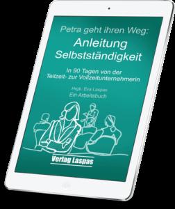 Petra macht sich selbständig - ein Arbeitsbuch