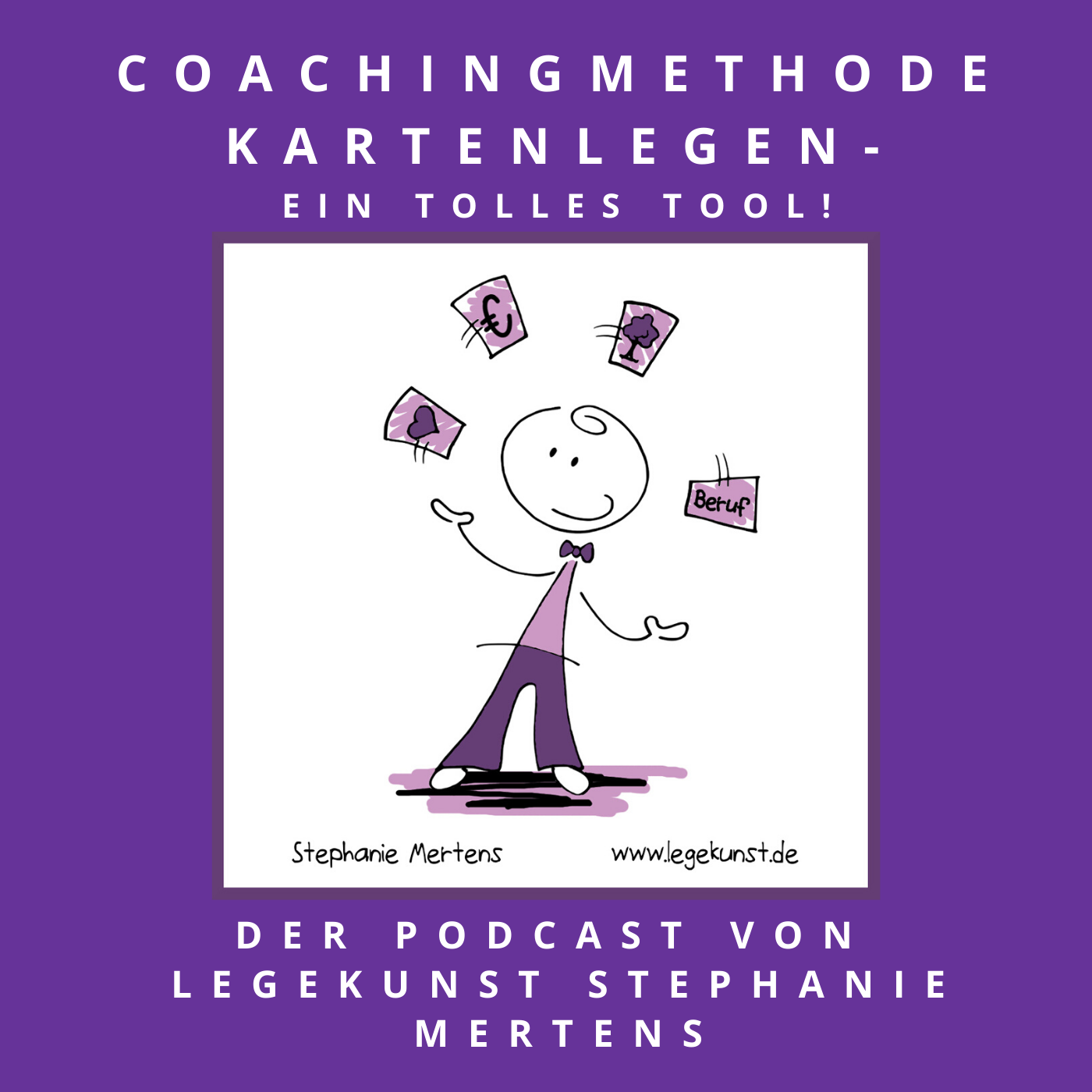 Coachingmethode Kartenlegen - Der Podcast von Legekunst Stephanie Mertens