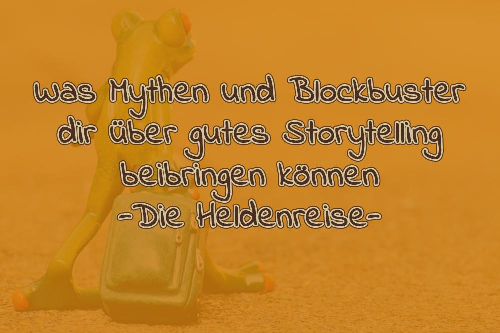 Was Mythen und Blockbuster dir über gutes Storytelling beibringen können – Die Heldenreise