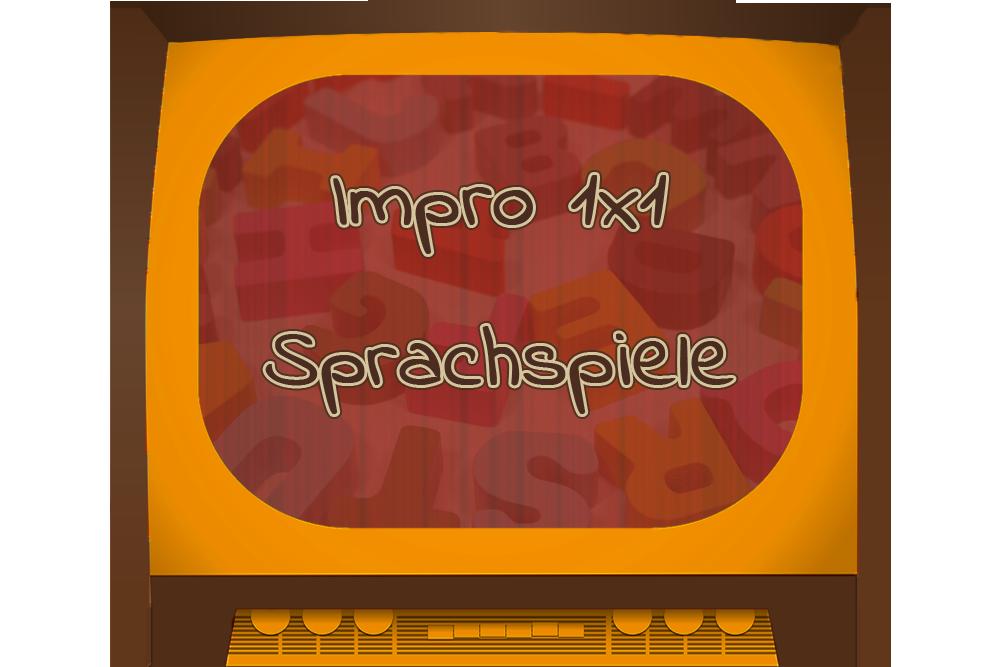 Sprachspiele – ein Video des Impro-1×1