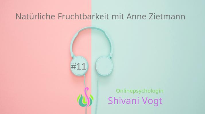 #11 – Natürliche Fruchtbarkeit mit Anne Zietmann