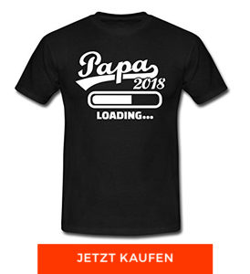 "T-Shirt ""Papa 2018 loading"" von Spreadshirt"