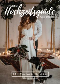 Unser Hochzeitsguide fürs Bergische