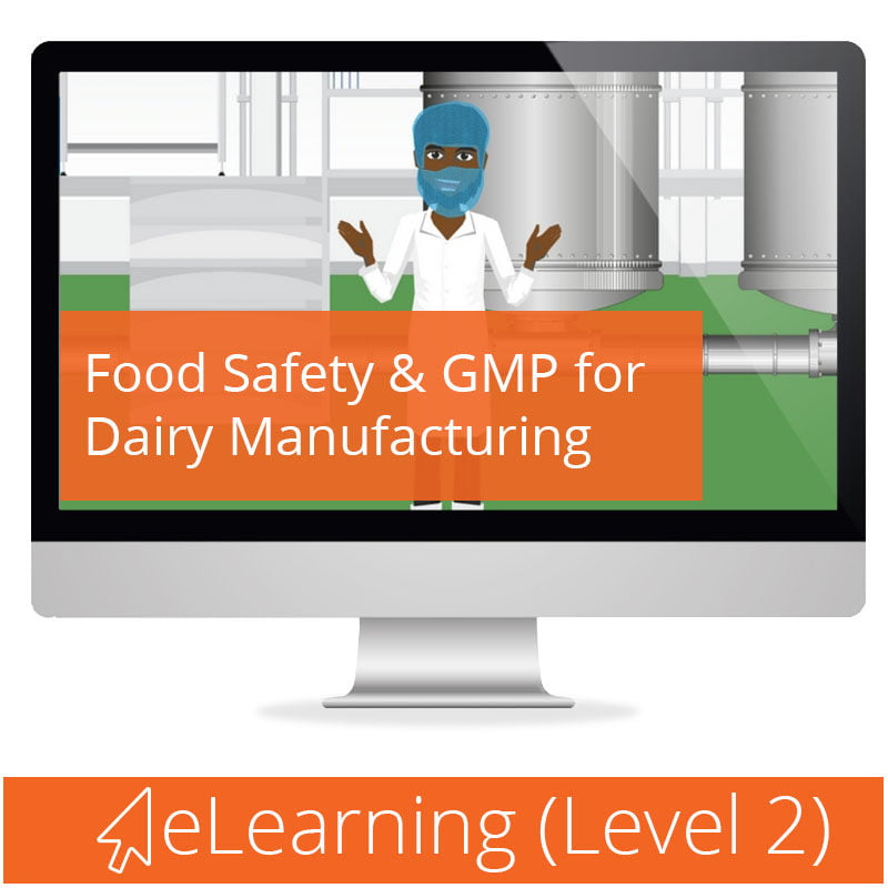 Level 2 Food Safety & GMP for Dairy Manufacturing