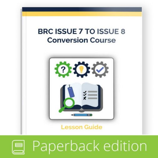 BRC Issue 7 to Issue 8 Conversion - Paperback