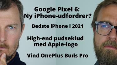 Kommer Pixel 6 til Danmark?