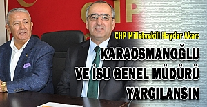 chp_milletvekili_akar_karaosmanoglu_ve_isu_genel_muduru_yargilansin_h72980_5d117