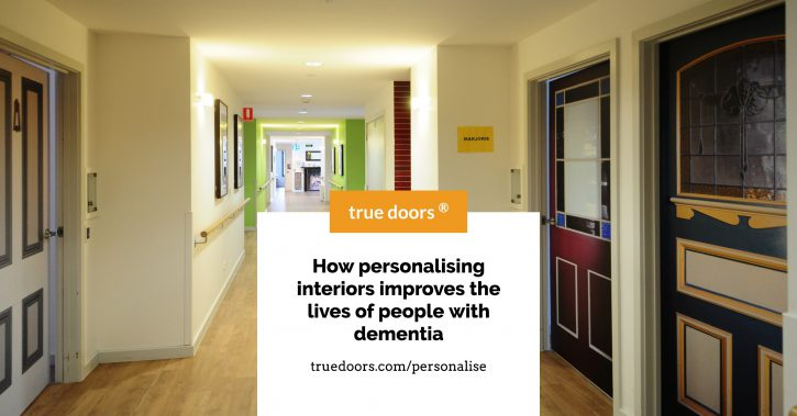 True Doors - Report - How personalising interiors improves the lives of people with dementia - Cover Page