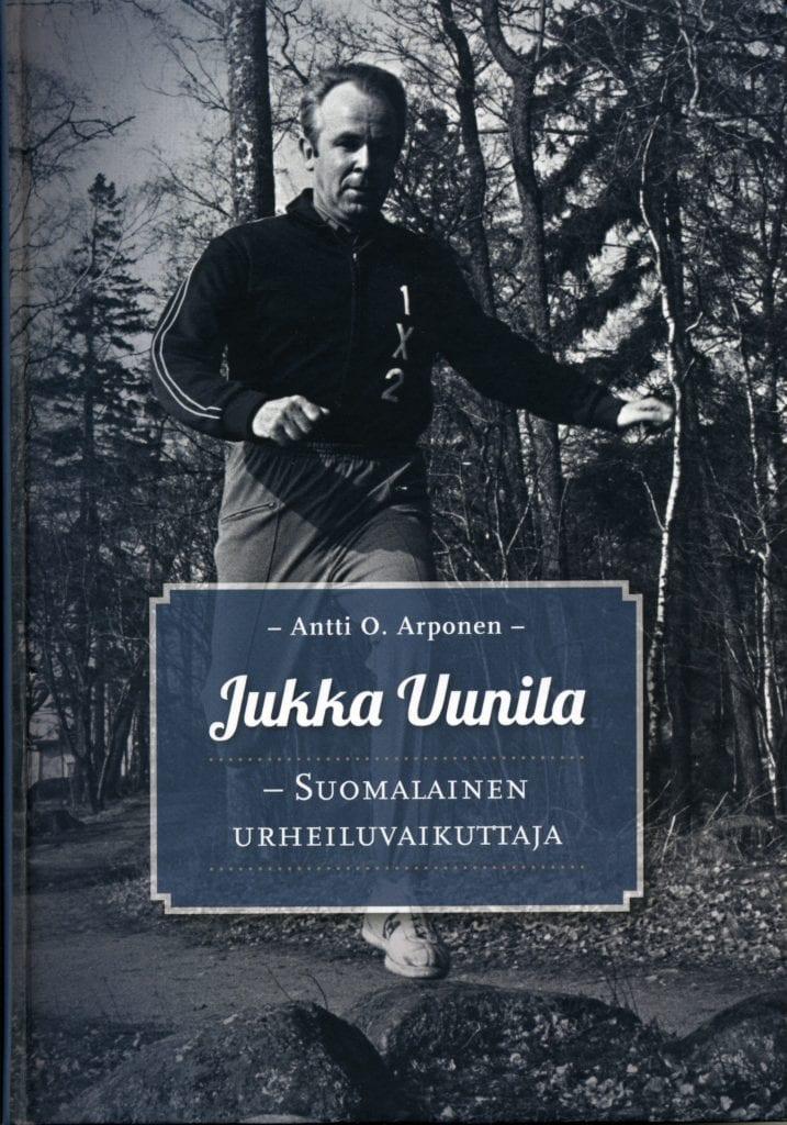 Urheilumuseosäätiön julkaisusarja: Jukka Uunila – suomalainen urheilujohtaja