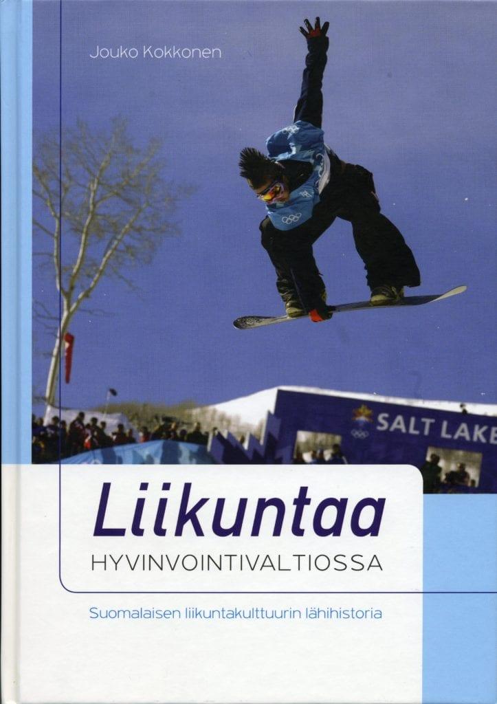 Suomen Urheilumuseosäätiön julkaisusarja: Liikuntaa hyvinvointivaltiossa
