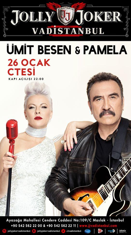 Ümit Besen&Pamela