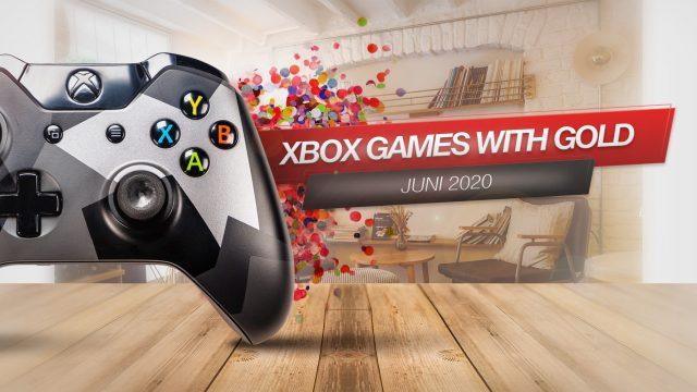 Xbox Games with Gold für den Juni 2020
