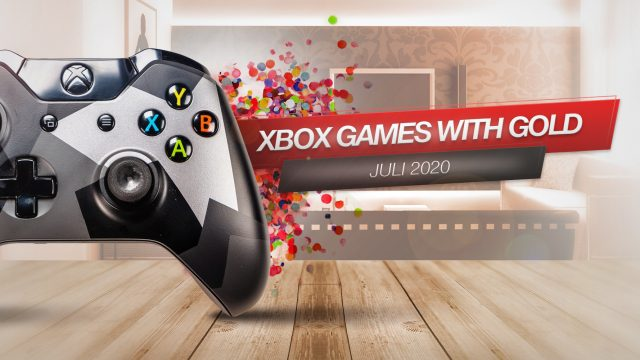 Xbox Games with Gold Juli 2020