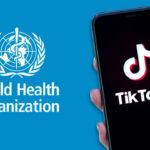 """""""منظمة الصحة العالمية"""" على تيك توك لمواجهة خرافات """"كورونا"""""""