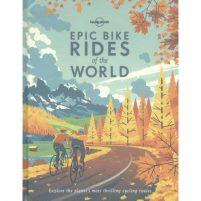 Epic Bike Rides of the World Epic Bike Rides of the World Wonen & slapen Kookboeken