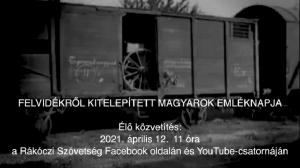 Felvidékről kitelepített magyarok emléknapja – Rákóczi Szövetség online megemlékezése