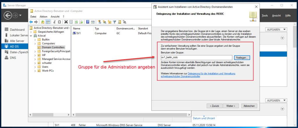 Schreibgeschützen Domänencontroller Einrichten (RODC) Administrative Gruppe Wählen