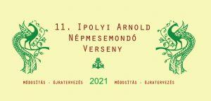 Ipolyi Arnold Népmesemondó Verseny 2021, elődöntő Kisgéresen