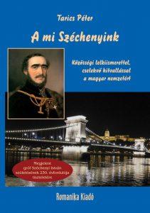 A mi Széchenyink – Tarics Péter új könyvének bemutatója