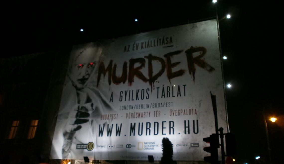"""Murder, a gyilkos tárlat, hazai """"nagyságok"""" nélkül"""