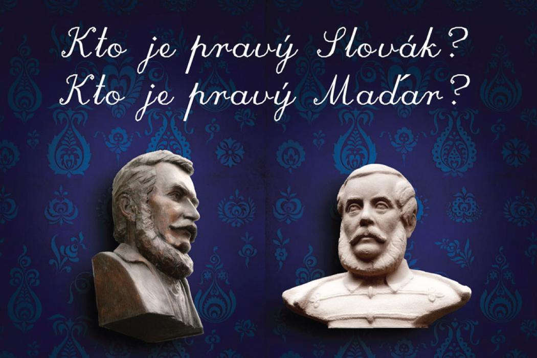Kto je pravý Maďar/Slovák?