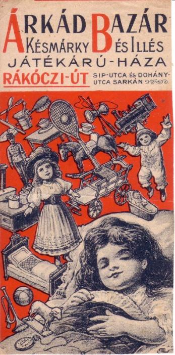 Árkád Bazár otvorený v roku 1908 v Budapešti, bol dlho najväčším hračkárstvom v Maďarsku.