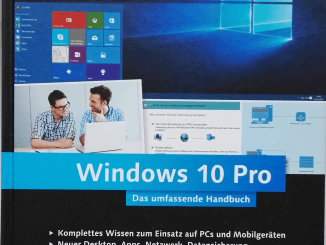 Windows 10 Pro Das umfassende Handbuch: Buchrezension