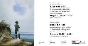 Kiss László:A leghíresebb korzikai – online előadás Napóleonról