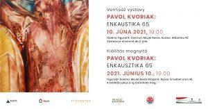 Pavol Kvoriak: Enkausztika 65 - kiállításmegnyitó