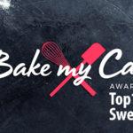 Bake my Cake Award 2017: Die Top10 der Kategorie Cakes & Sweets!
