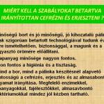 Minõségi bor és pálinka készítése – Minõségi bor és pálinka készítése<br>Zoboralja, Zobora-vidék, Nyitra-vidék, Kolon, Élő Zoboralja, Bor és pálinka készítés (foto: Kokoferm Kft.)