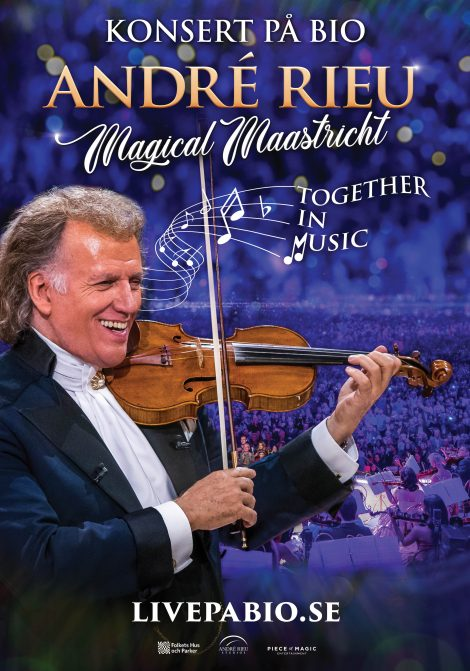 Andre Rieues Magical Maastricht: Together in Music poster