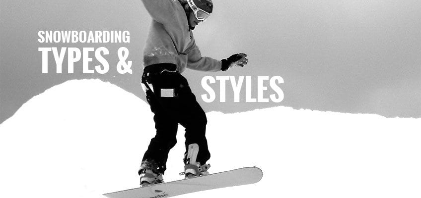 Snowboading Types and Styles