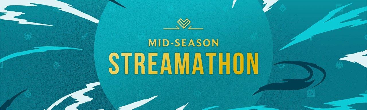 Riot announces Mid-Season Streamathon