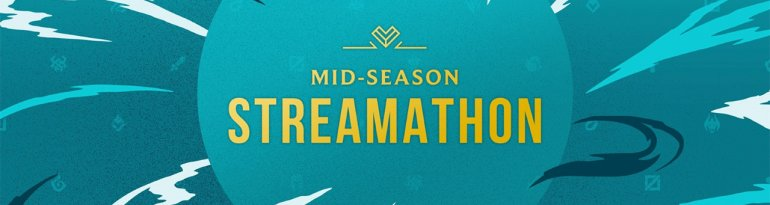 Riot announces Mid-Season Streamathon