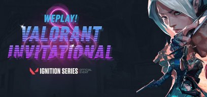 WePlay VALORANT Invitational