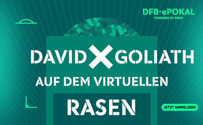 DFB e-Pokal powered by ERGO David gegen Goliath