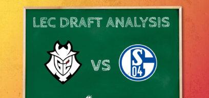 How G2 Esports outwitted Schalke 04 - Draft Analysis