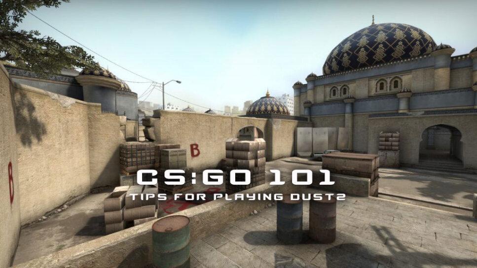 CSGO 101 Dust II Featured