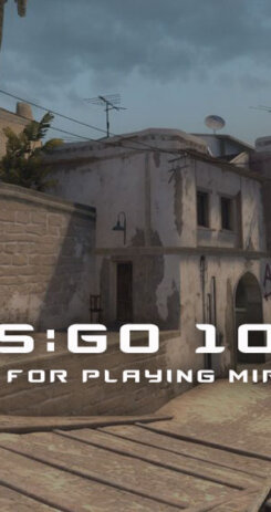 CSGO TIPS FOR PLAYING MIRAGE FEATURED