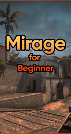 Mirage For Beginner