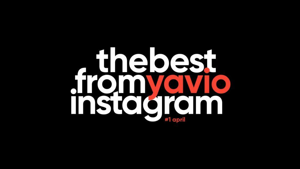 Лучшее в Instagram Yavio за неделю