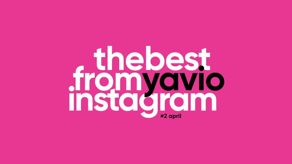 Лучшее в Instagram Yavio за неделю №2