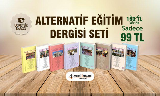 ALTERNATİF EĞİTİM DERGİSİ SETİ WEB SİTEMİZDE