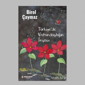 Ürün Detay Türkiye'de Vatandaşlığın İnşası