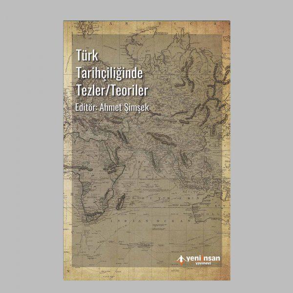 Ürün Detay Türk Tarihçiliğinde Tezler Teoriler