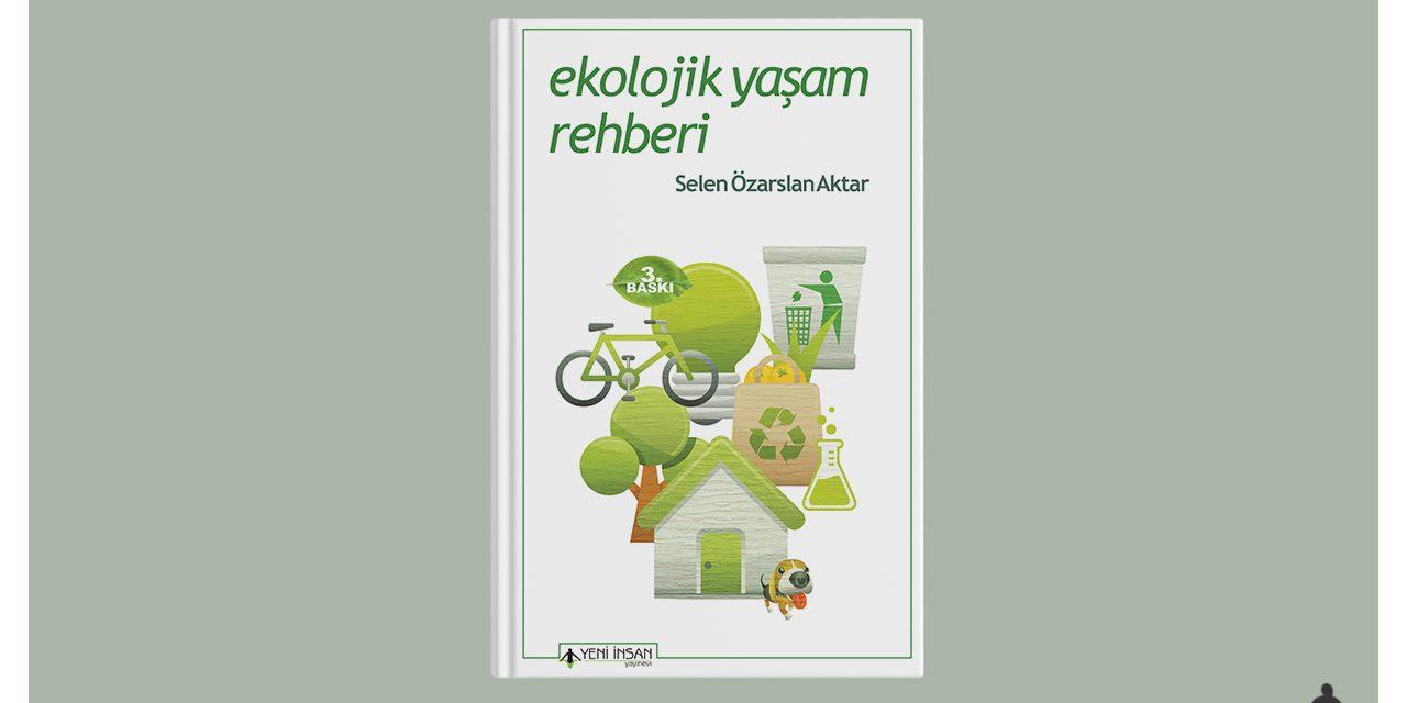 Ekolojik Yaşam Rehberi artık herkese ücretsiz!