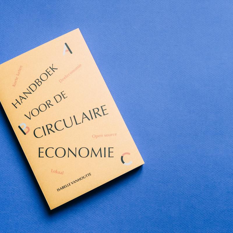 Handboek voor de Circulaire Economie - Een ABC